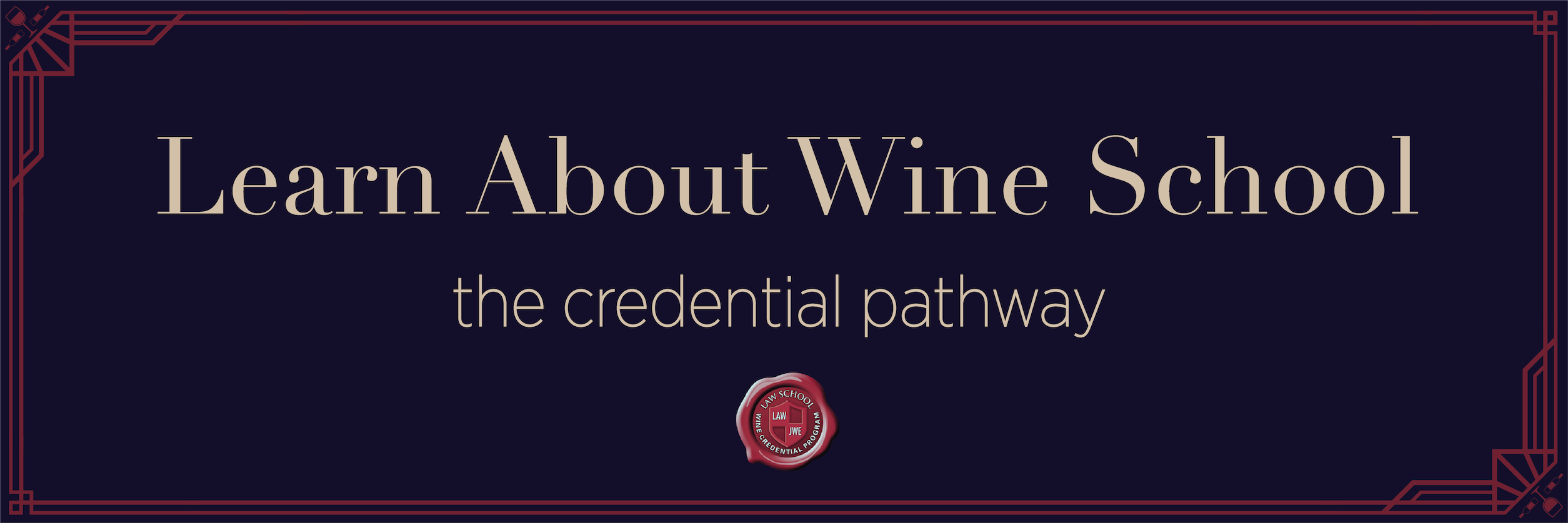 Learn About Wine School