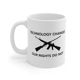Technology Changes Our Rights Do Not (Coffee Mug) 2 Sizes