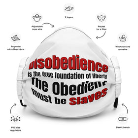 Disobedience is the foundation of liberty (Adjustable Mask)