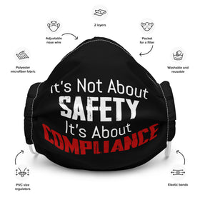 It's Not About Safety, It's About Compliance (Adjustable Mask)