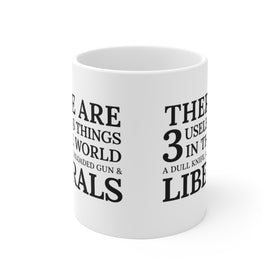 3 Useless Things (Coffee Mug) 2 Sizes