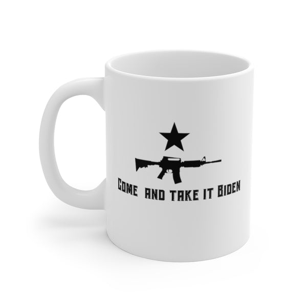 Come and Take It Biden (Coffee Mug)