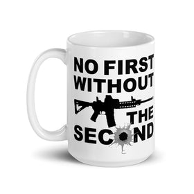 No First Without The Second (Coffee Mug)