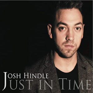 Just In Time - The Album by Josh Hindle