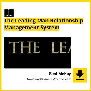 Scot McKay - The Leading Man Relationship Management System.