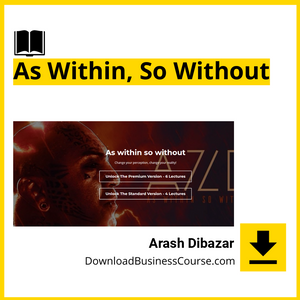 Arash Dibazar - As Within, So Without.