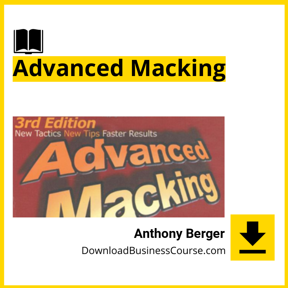 Anthony Berger - Advanced Macking.