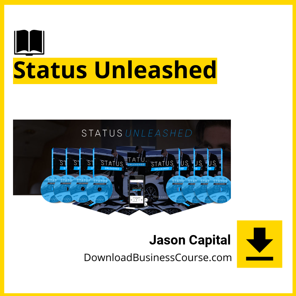 Jason Capital - Status Unleashed DownloadBusinessCourse download free iDownloadProgram