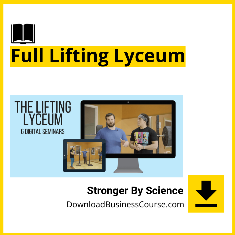 Stronger By Science - Full Lifting Lyceum.