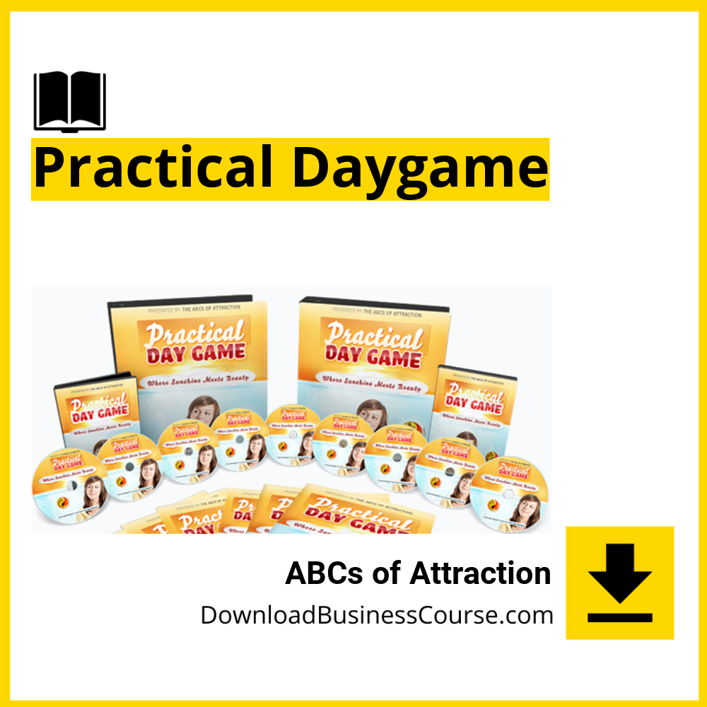 ABCs of Attraction - Practical Daygame.