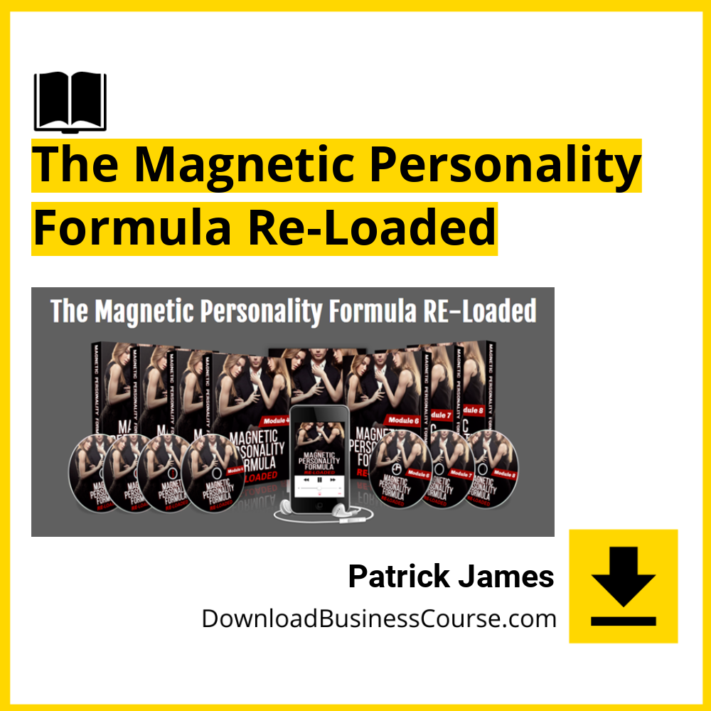 Patrick James - The Magnetic Personality Formula Re-Loaded.