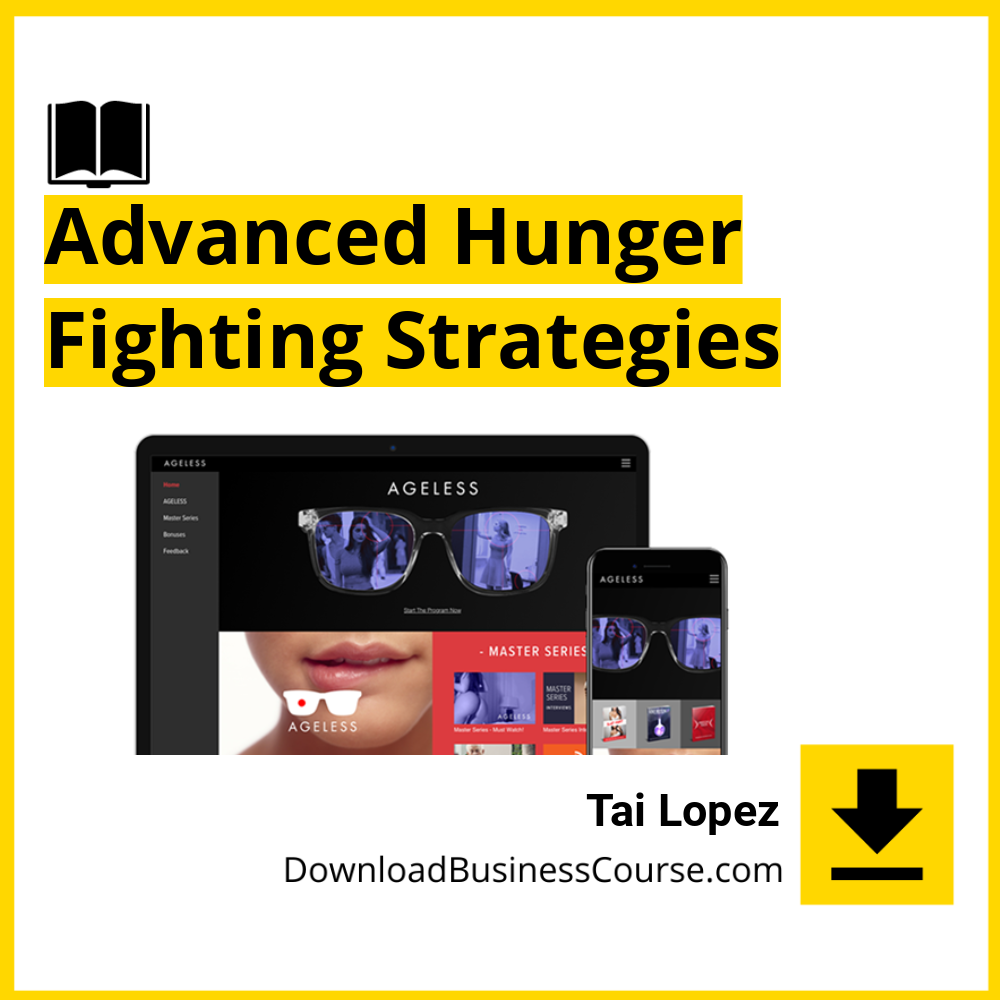 Advanced Hunger Fighting Strategies.