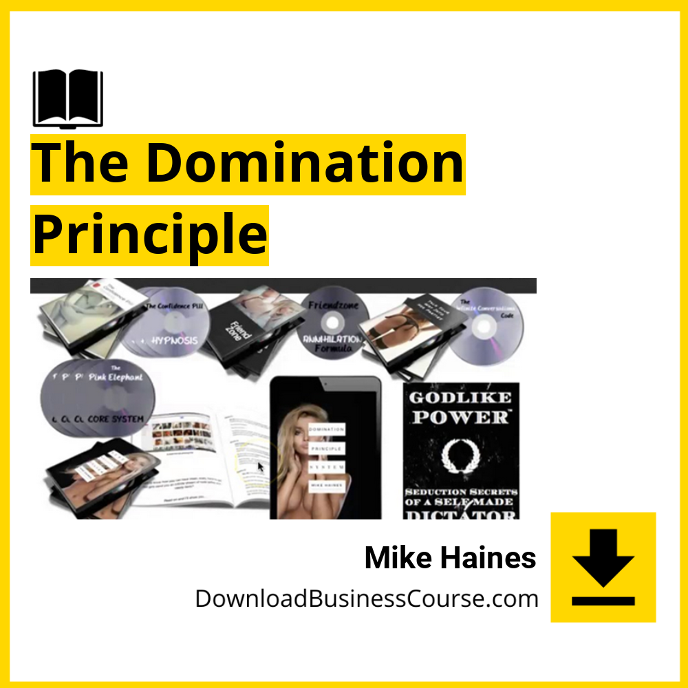 Mike Haines - The Domination Principle.