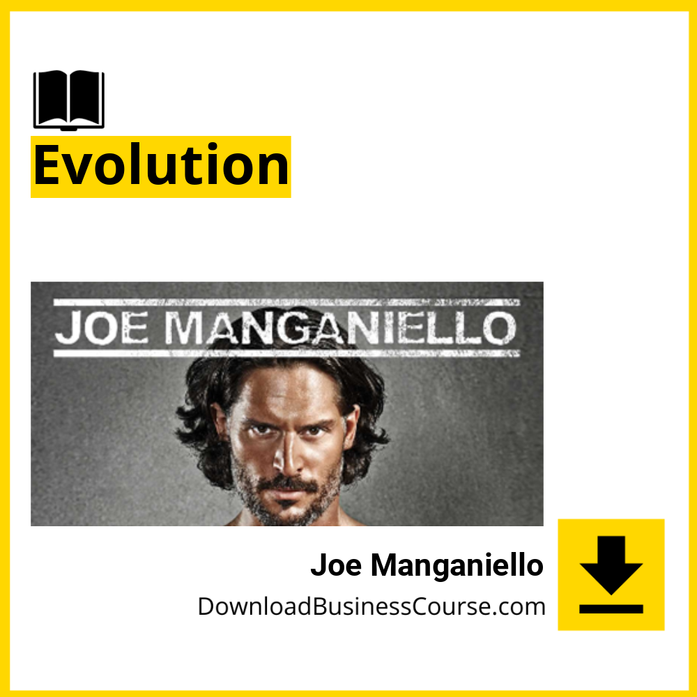 Joe Manganiello - Evolution.