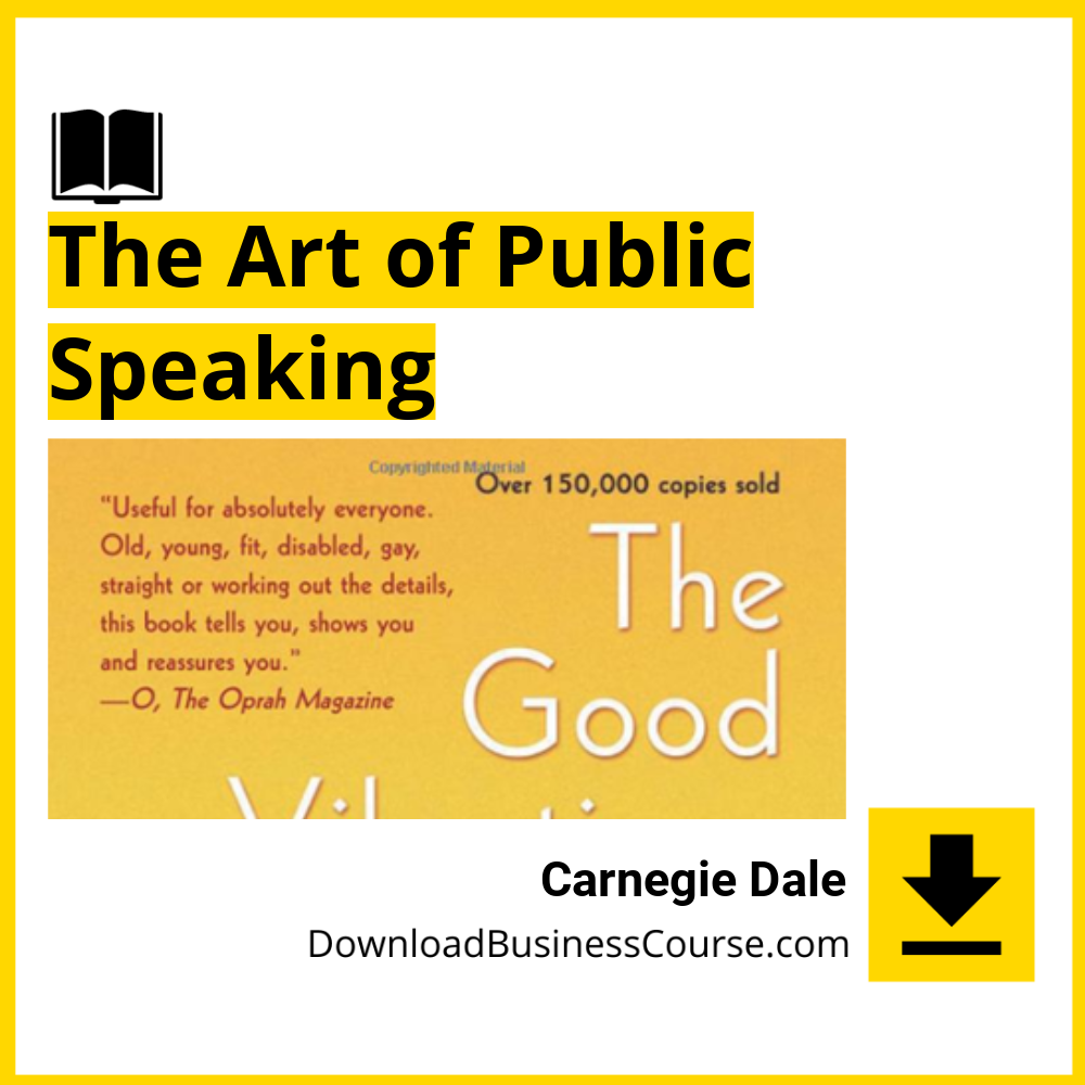 Carnegie Dale - The Art of Public Speaking.