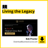 Bob Proctor - Living the Legacy DownloadBusinessCourse download free iDownloadProgram