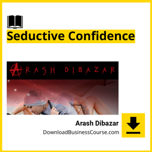 Arash Dibazar - Seductive Confidence.