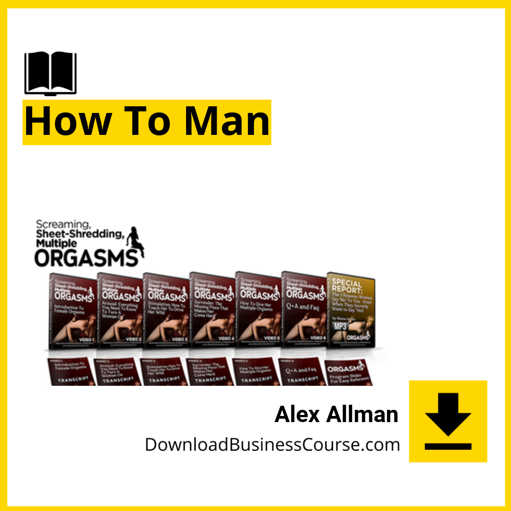 Alex Allman - How To Man.