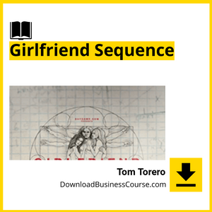 Tom Torero - Girlfriend Sequence.