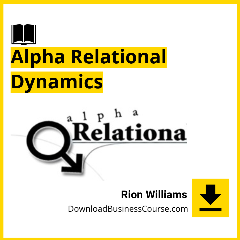 Rion Williams - Alpha Relational Dynamics.