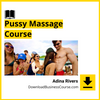 Adina Rivers - Pussy Massage Course.