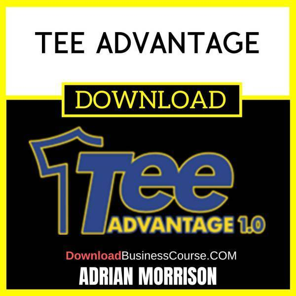 Adrian Morrison Tee Advantage FREE DOWNLOAD iDownloadProgram