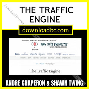 Andre Chaperon & Shawn Twing – The Traffic Engine.
