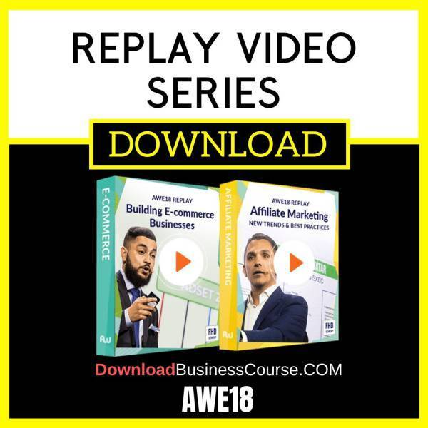 Awe18 Replay Video Series FREE DOWNLOAD iDownloadProgram