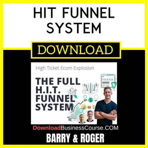 Barry & Roger Hit Funnel System FREE DOWNLOAD iDownloadProgram