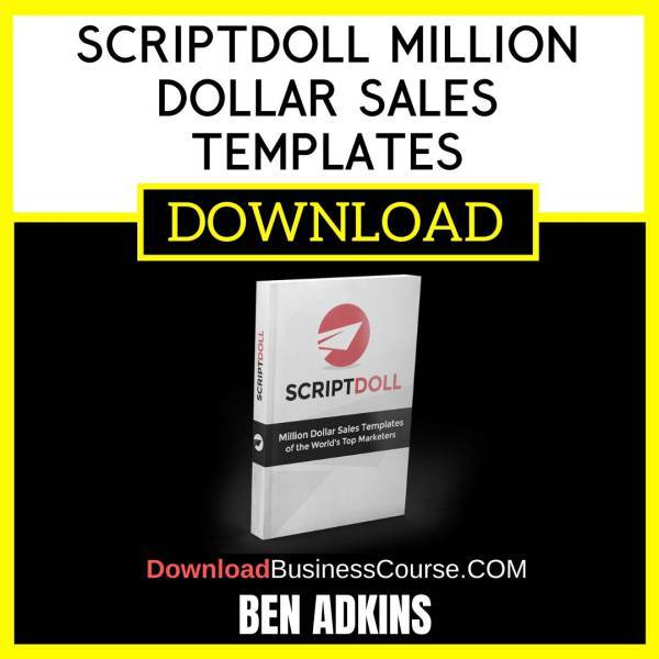 Ben Adkins Scriptdoll Million Dollar Sales Templates FREE DOWNLOAD iDownloadProgram
