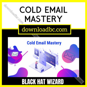 Black Hat Wizard – Cold Email Mastery.
