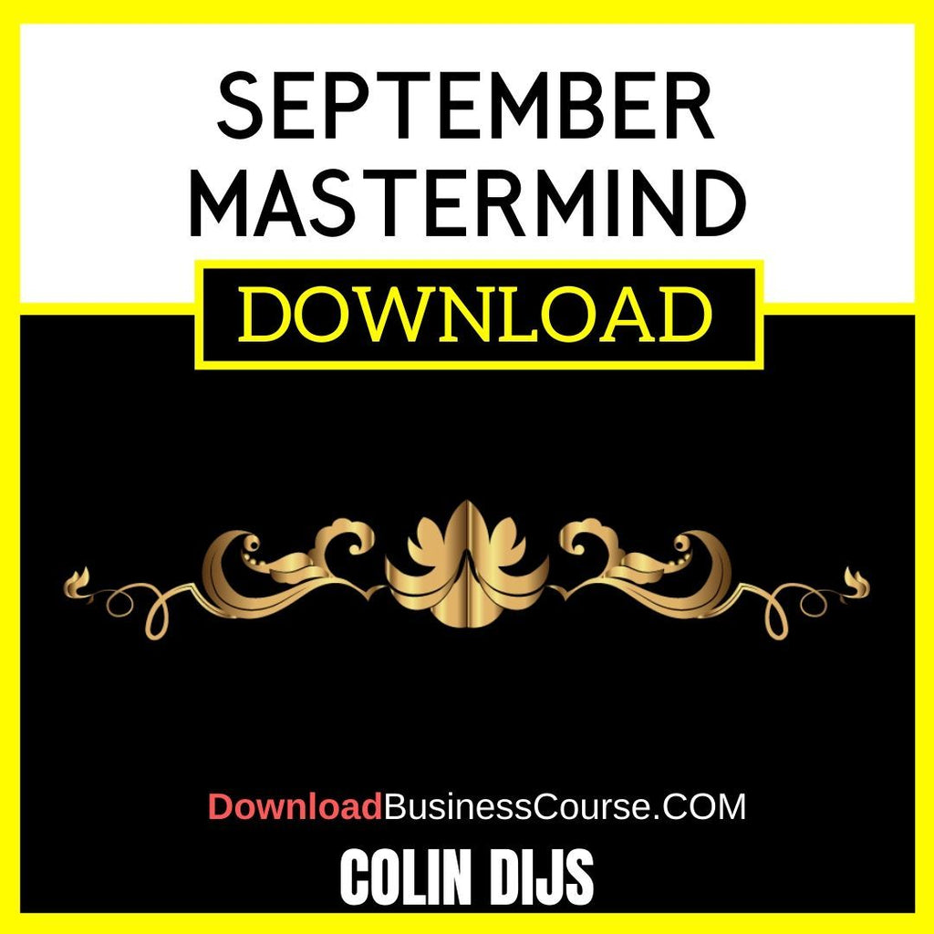 Colin Dijs September Mastermind FREE DOWNLOAD iDownloadProgram