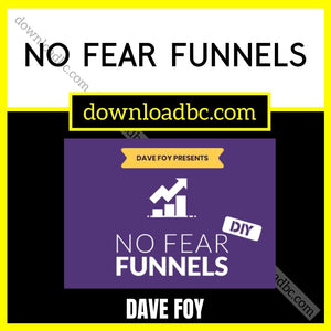 Dave Foy – No Fear Funnels.