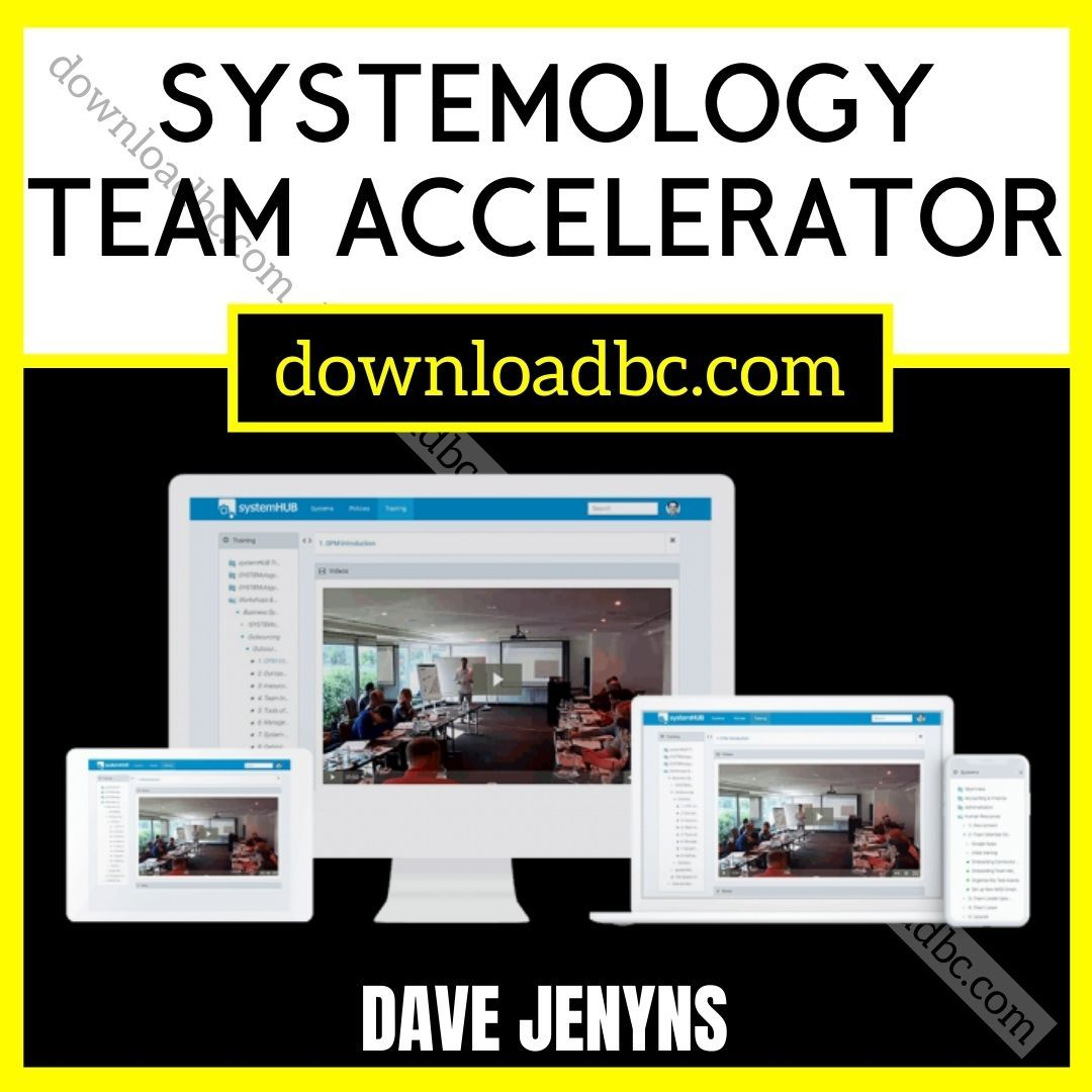 Dave Jenyns – SYSTEMology Team Accelerator.