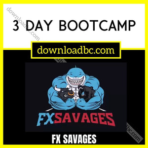 FX Savages – 3 Day Bootcamp.