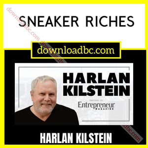 Harlan Kilstein Sneaker Riches free download iDownloadProgram