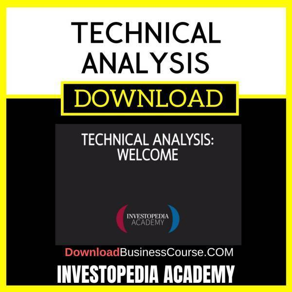 Investopedia Academy Technical Analysis FREE DOWNLOAD iDownloadProgram