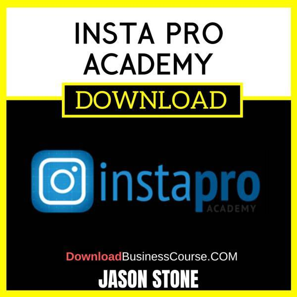 Jason Stone Insta Pro Academy FREE DOWNLOAD iDownloadProgram