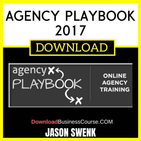 Jason Swenk Agency Playbook 2017 FREE DOWNLOAD iDownloadProgram