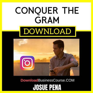 Josue Pena Conquer The Gram FREE DOWNLOAD iDownloadProgram