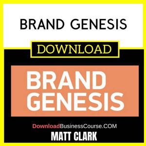 Matt Clark Brand Genesis FREE DOWNLOAD iDownloadProgram