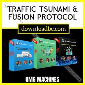 OMG Machines – Traffic Tsunami & Fusion Protocol (Special Group Buy) iDownloadProgram