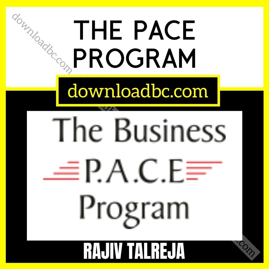 Rajiv Talreja – The PACE Program.
