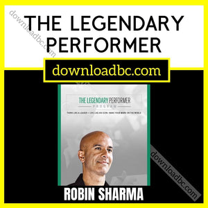 Robin Sharma – The Legendary Performer.