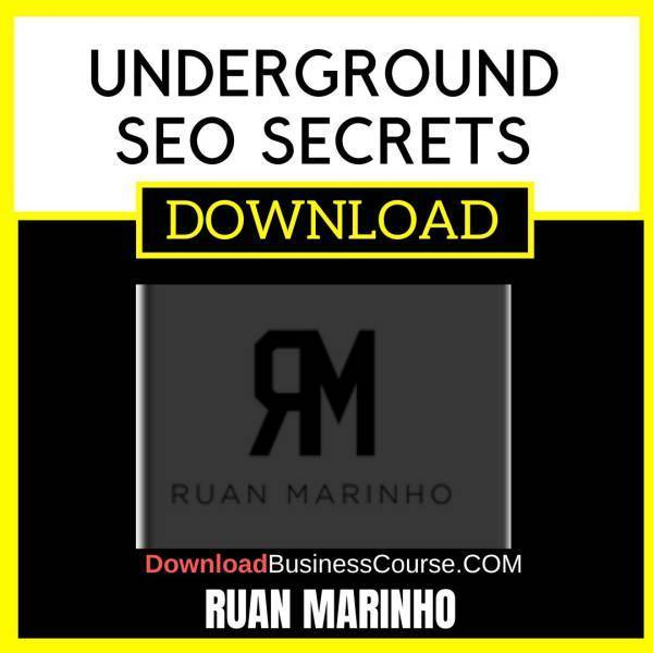 Ruan Marinho Underground Seo Secrets FREE DOWNLOAD iDownloadProgram