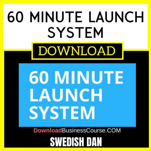 Swedish Dan 60 Minute Launch System FREE DOWNLOAD iDownloadProgram