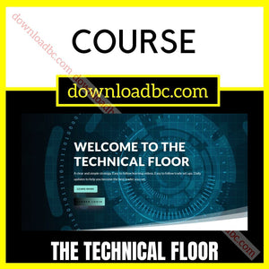 The Technical Floor Course iDownloadProgram