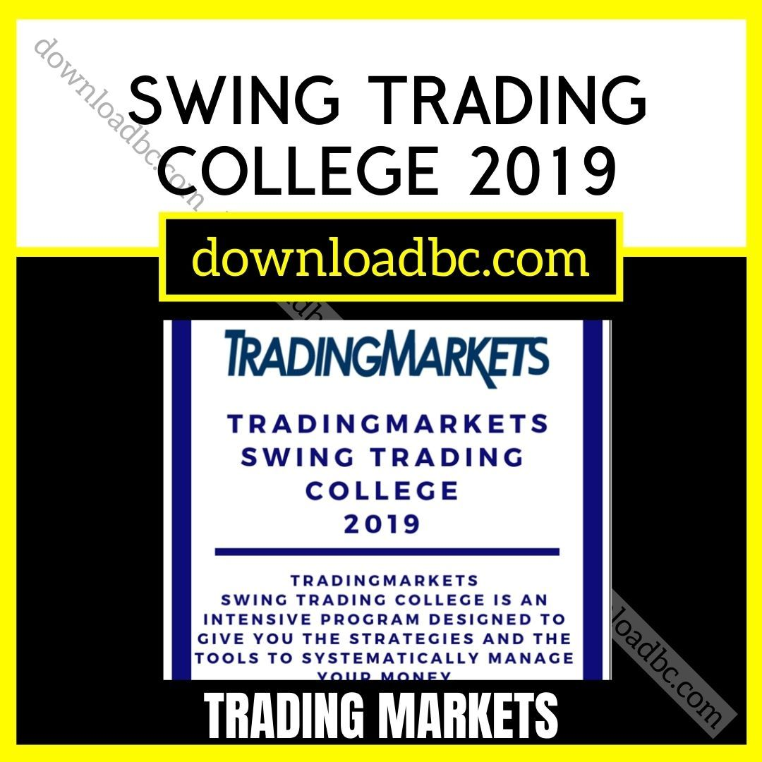 Trading Markets Swing Trading College 2019.
