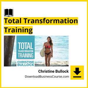 Christine Bullock - Total Transformation Training - MindValley.