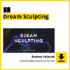 Andrew Holecek - Dream Sculpting.